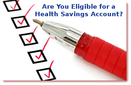 Are you eligible for a health savings account?