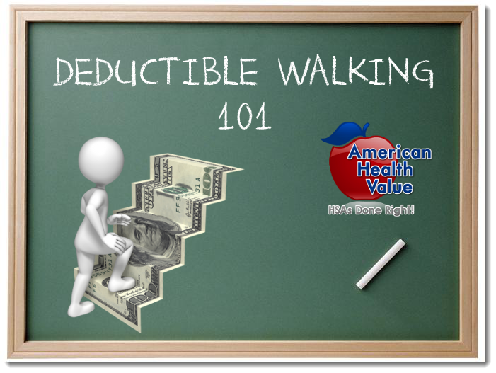 HSA Deductible Walking